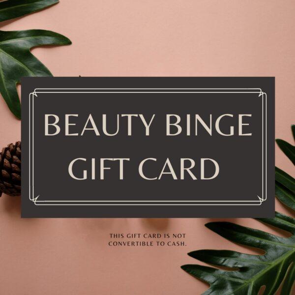 Beauty Binge Gift Card